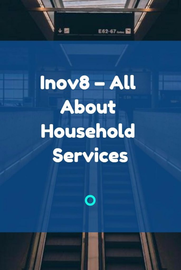 Inov8 – All About Household Services